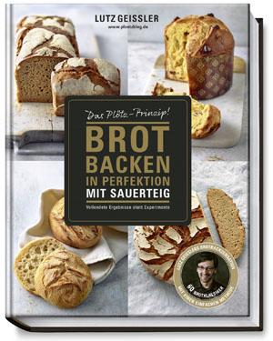 Brot in Perfektion mit Sauerteig