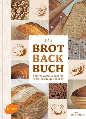 """Cover """"Das Brotbackbuch"""" von Lutz Geißler"""